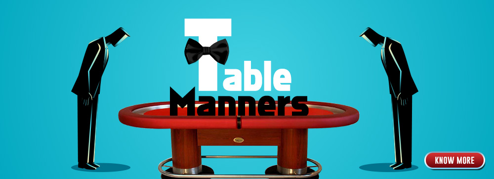 Table Manners. Courtesy: TheSpartanPoker